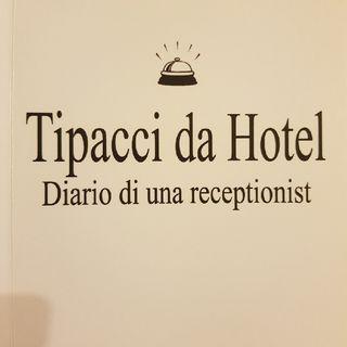 Gemma Formisano: Tipacci Da Hotel - Domenica 22 Settembre 2013