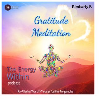 EW: 4 - Gratitude Meditation