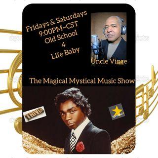 The Magical Mystical Music Show 5-15-2021