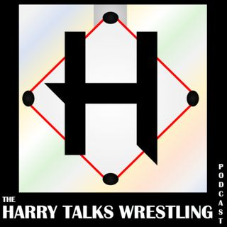 Harry Talks Wrestling: Season 2 Episode 1 (W: Zakk Daniels)
