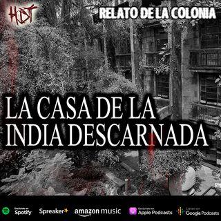 La casa de la india descarnada | Relato colonial de terror