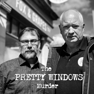 The Pretty Windows: Nottingham's Unsolved Murder Mystery
