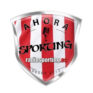 """Ahora Sporting! programa 671 """"Gaspares, Guilles y Grageras"""""""