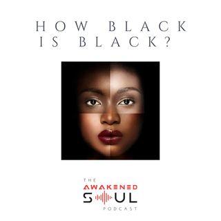 How Black Is Black?
