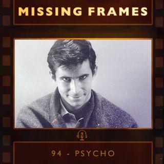 Episode 94 - Psycho
