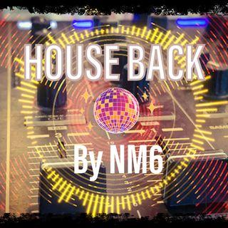 20210915 NM6 - House Back (Baladas 80's - 90's)