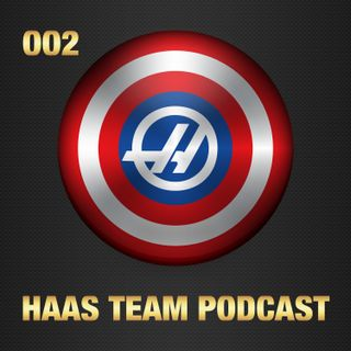 Haas Team Podcast, Episode 002 - Australian Grand Prix Results and Captain Denmark