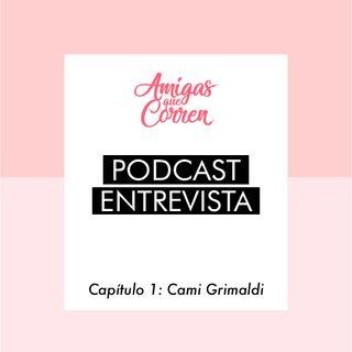 Entrevista Cami Grimaldi Amigas que Corren