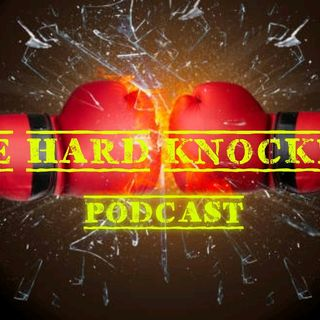 Episode 29 - The Hard Knockers Podcast