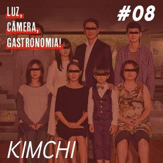 #08 - Kimchi + Parasita