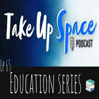 Ep. 65: Special Education (SpEd)