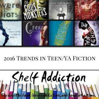 Ep 22: 2016 Trends in Teen/YA Fiction