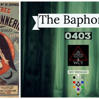 Whence Came You? - 0403 - The Baphomet