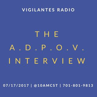 The A.D.P.O.V. Interview.