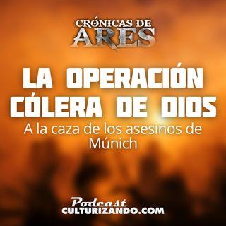 E27 • La Operación Cólera de Dios: A la caza de los asesinos de Múnich • Historia Bélica • Culturizando