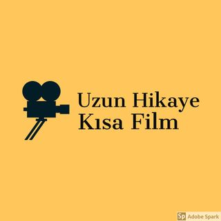 Uzun Hikaye Kısa Film Sizlerle