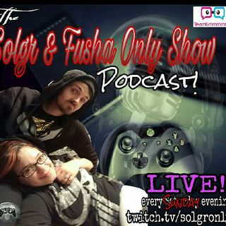 Solgr & Fusha Only Show #27-Summer Movies, Dr. Who