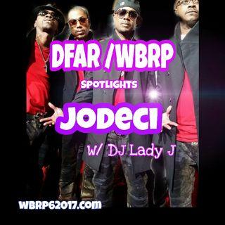 DFAR/WBRP  *Spotlights* JODECI W/ DJ Lady J 10-24-2020