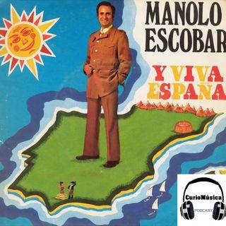#8 'Y Viva España' (Manolo Escobar) - CurioMúsica Podcast