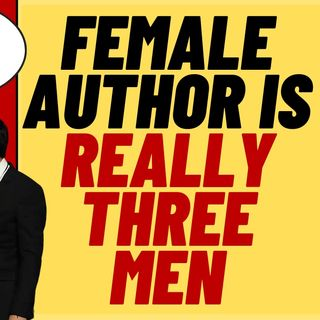 Famous Female Author Is Really Three Men