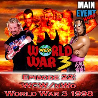Episode 22: WCW/nWo World War 3 1998