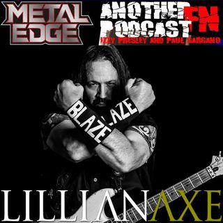 METAL EDGE PRESENTS: STEVE BLAZE OF LILLIAN AXE