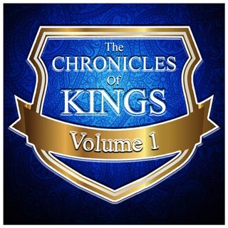 The Chronicles of Kings (Volume 1)