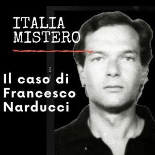 Il caso di Francesco Narducci.