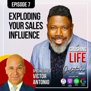 Episode 7: Developing Success Through Sales w/ Victor Antonio