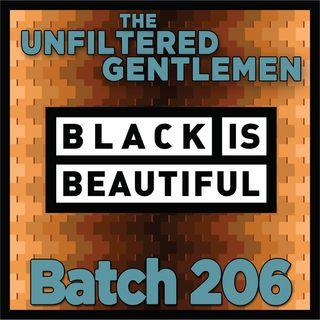 Batch206: Weathered Souls Brewing's Marcus Baskerville - Black is Beautiful