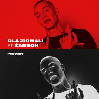DLA ZIOMALI ft. Żabson