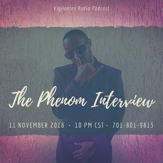 The Phenom Interview.