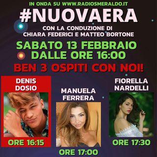 #NUOVAERA con Denis Dosio, Manuela Ferrera, Fiorella Nardelli, Max Poli