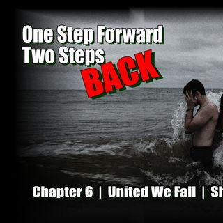 United We Fall - Chapter 6 - Can A Broken Heart Forgive
