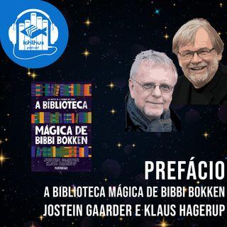A biblioteca mágica de Bibbi Bokken (Jostein Gaarder, Klaus Hagerup)   Prefácio