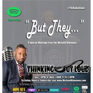 "8am: ""But They"" a special message from Radio Host: Eld. Michael Nimmons"