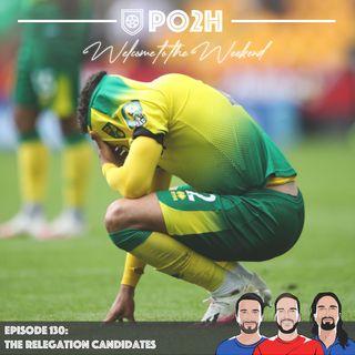 Episode 130: The Relegation Candidates 👎