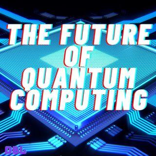 The future of Quantum Computers ft.Felipe Giraldo