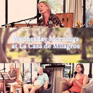 "May 5th - ACIM Talk & Live Music  at ""La Casa de Milagros"" Co-Living Center with David Hoffmeister & Svava"