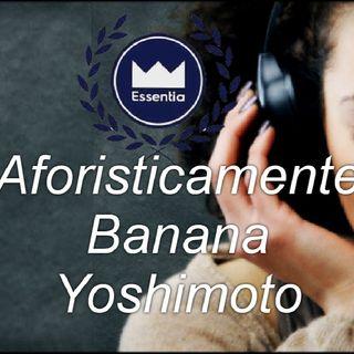 L' Aforisma Di Banana Yoshimoto