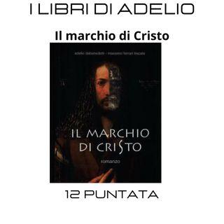 Il marchio di Cristo - Dentro il romanzo