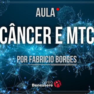 Câncer e MTC