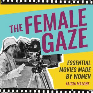 Special Report: The Female Gaze