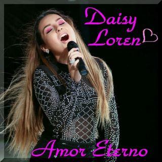 Daisy Loren - Amor Eterno