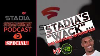 "#SSCPodcast SPECIAL - Our Response to Engadget's GFN proves Stadia is ""whack"" content"