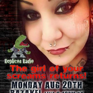 Razakel returns! 8/20/18- Replicon Radio