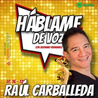 HDV Ep. 16 - MUCHO MÁS QUE HAKUNA MATATA con Raúl Carballeda