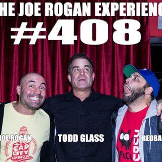 #408 - Todd Glass