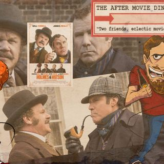 Ep 271 - Holmes & Watson