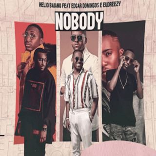 Helio Baiano feat. Edgar Domingos  Eudreezy - Nobody (Reggaeton) BAIXAR AGORA MP3